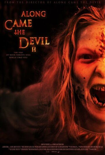 Along Came the Devil 2 фильм (2019)