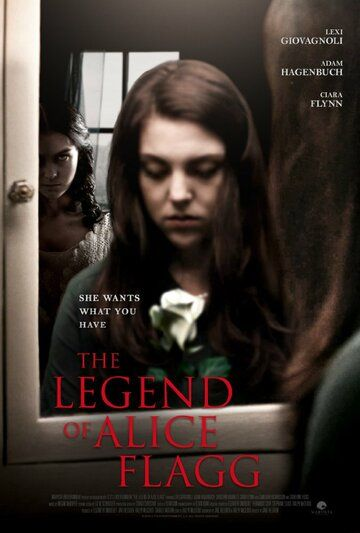 The Legend of Alice Flagg фильм (2016)