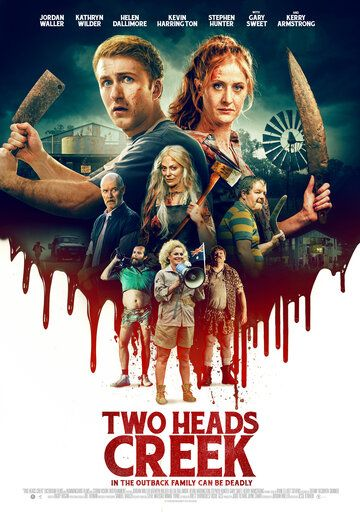 Two Heads Creek фильм (2019)