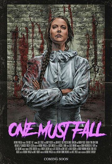 One Must Fall фильм (2018)