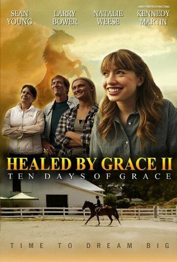 Healed by Grace 2 фильм
