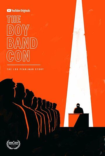 The Boy Band Con: История Лу Перлмана фильм (2019)