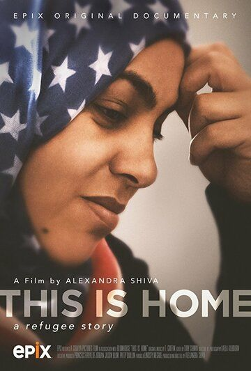 This Is Home: A Refugee Story фильм (2018)