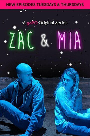 Zac and Mia сериал (2017)
