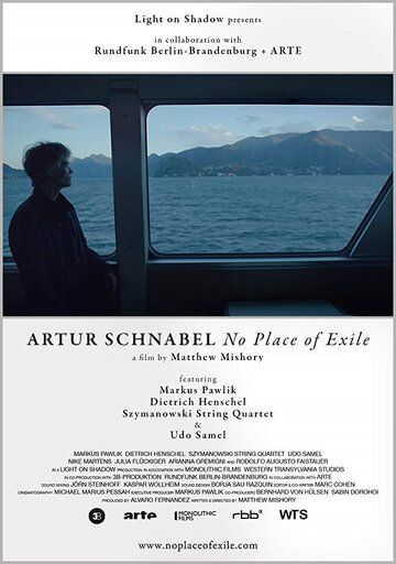 Artur Schnabel: No Place of Exile фильм (2017)